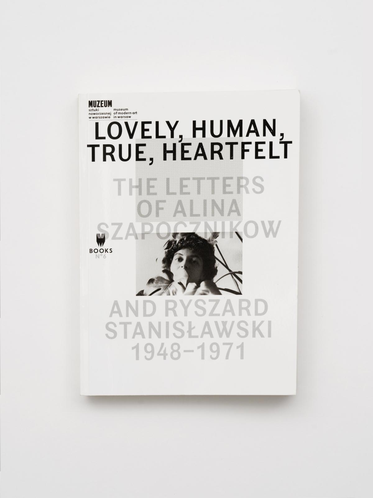 Lovely, Human, True, Heartfelt - The letters of Alina Szapocznikow and Ryszard Stanisławski - 1948-1971