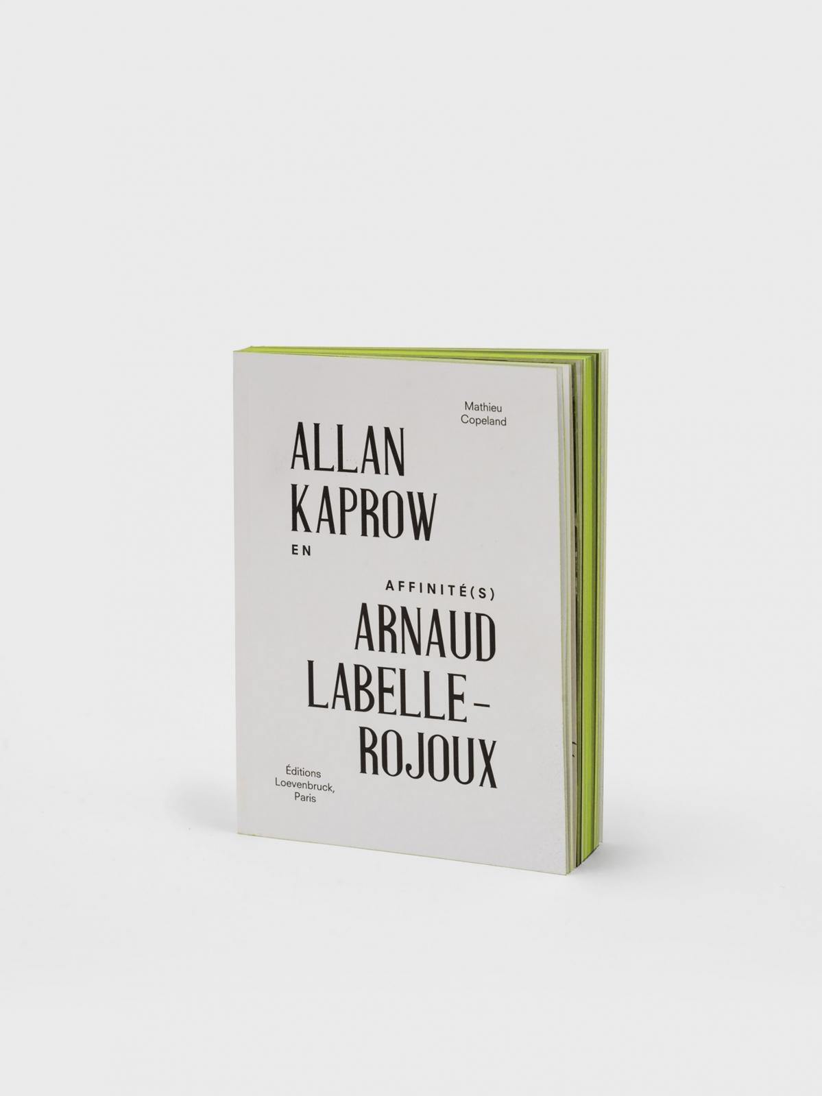 En affinité(s), Allan Kaprow Arnaud Labelle-Rojoux