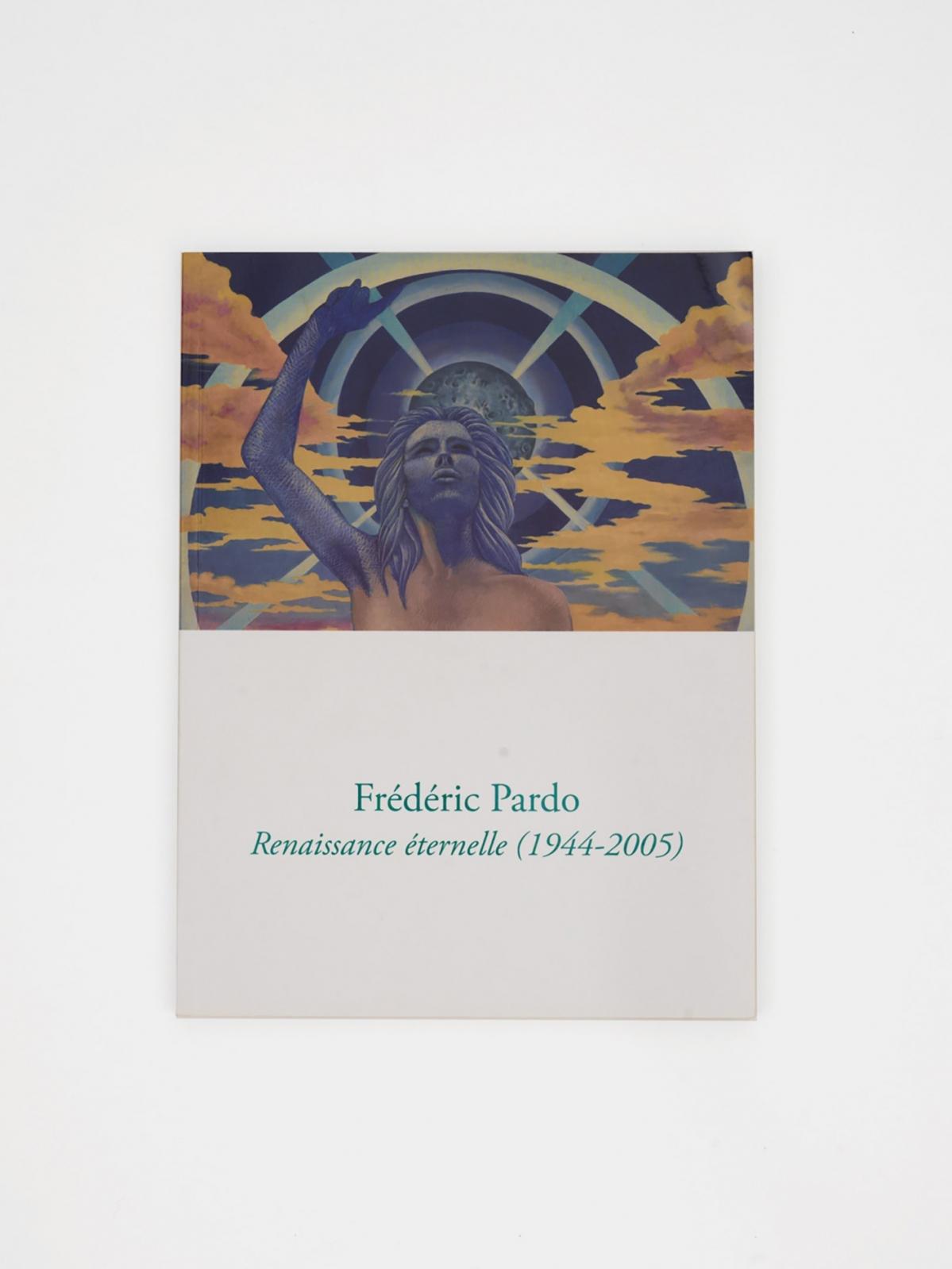 Frédéric Pardo, Renaissance éternelle (1944-2005)