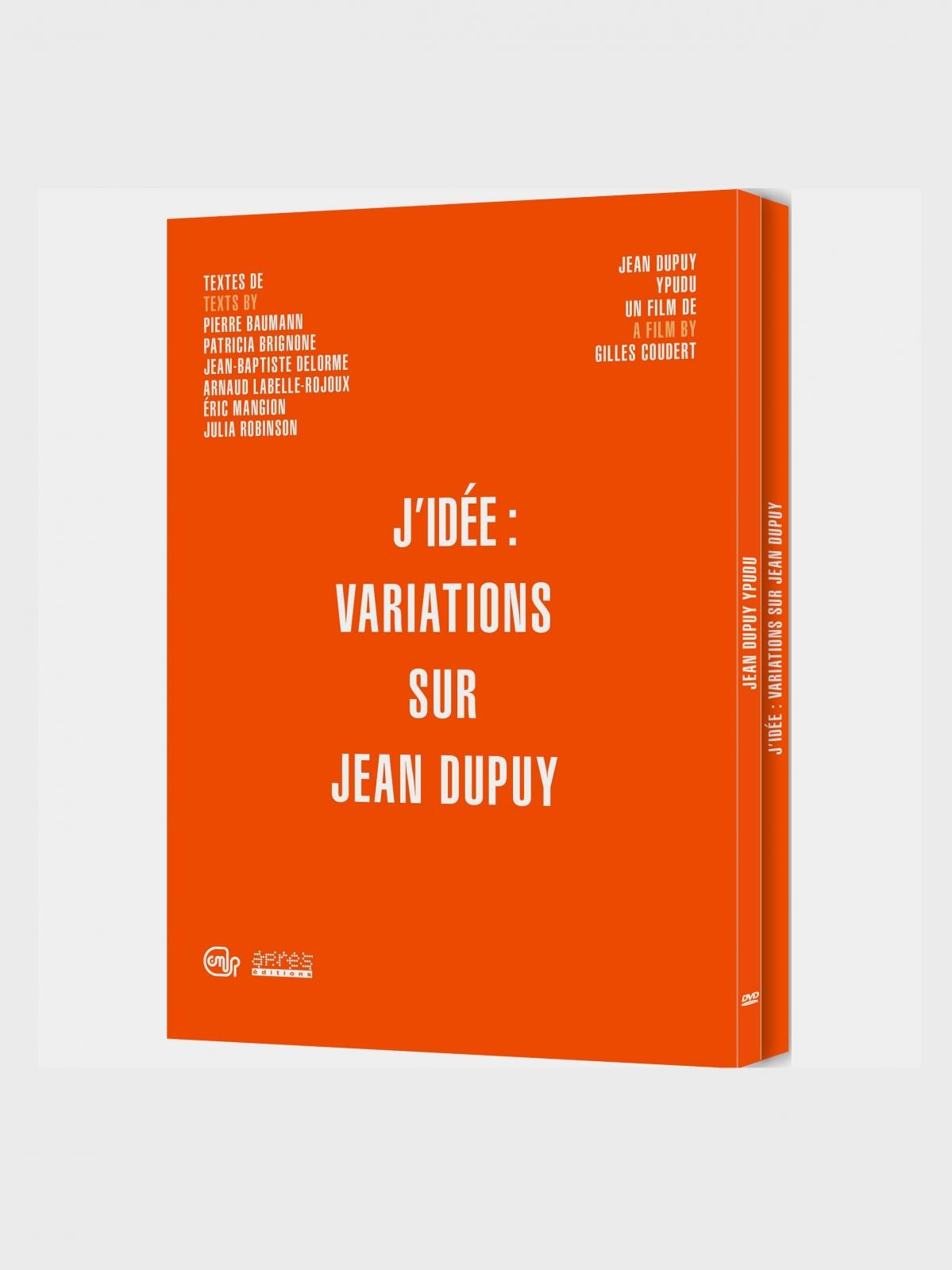 J'idée : variations sur Jean Dupuy